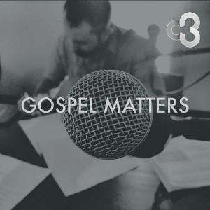 Gospel Matters